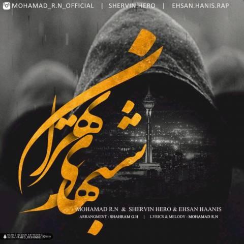 دانلود آهنگ محمد آر ان و شروین هیرو و احسان هانیس به نام شبهای تهران